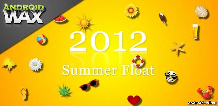 ♥ Summer Float 2012 LWP