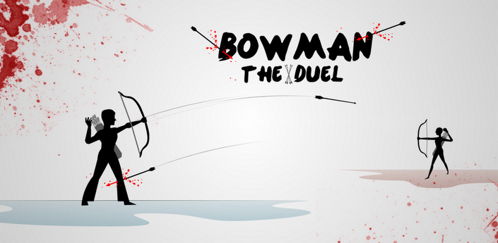Bowman The Duel (Лучник)