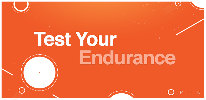 PUK - Test Your Endurance